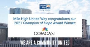 Honored by Mile High United Way with 2021 Community Champion Award