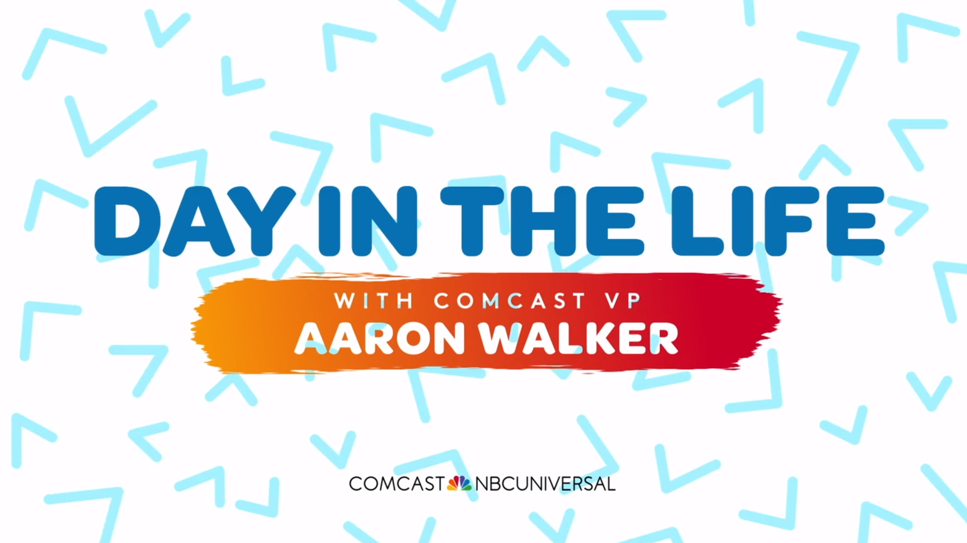 A Day in the Life of Comcast Area Vice President Aaron Walker
