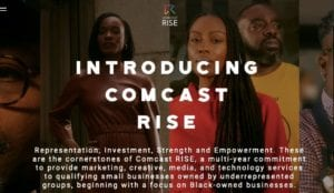 Apply Now: Comcast RISE Initiative Provides Small Businesses Opportunities for Grants, Technology Upgrades, and Media/Marketing Assistance